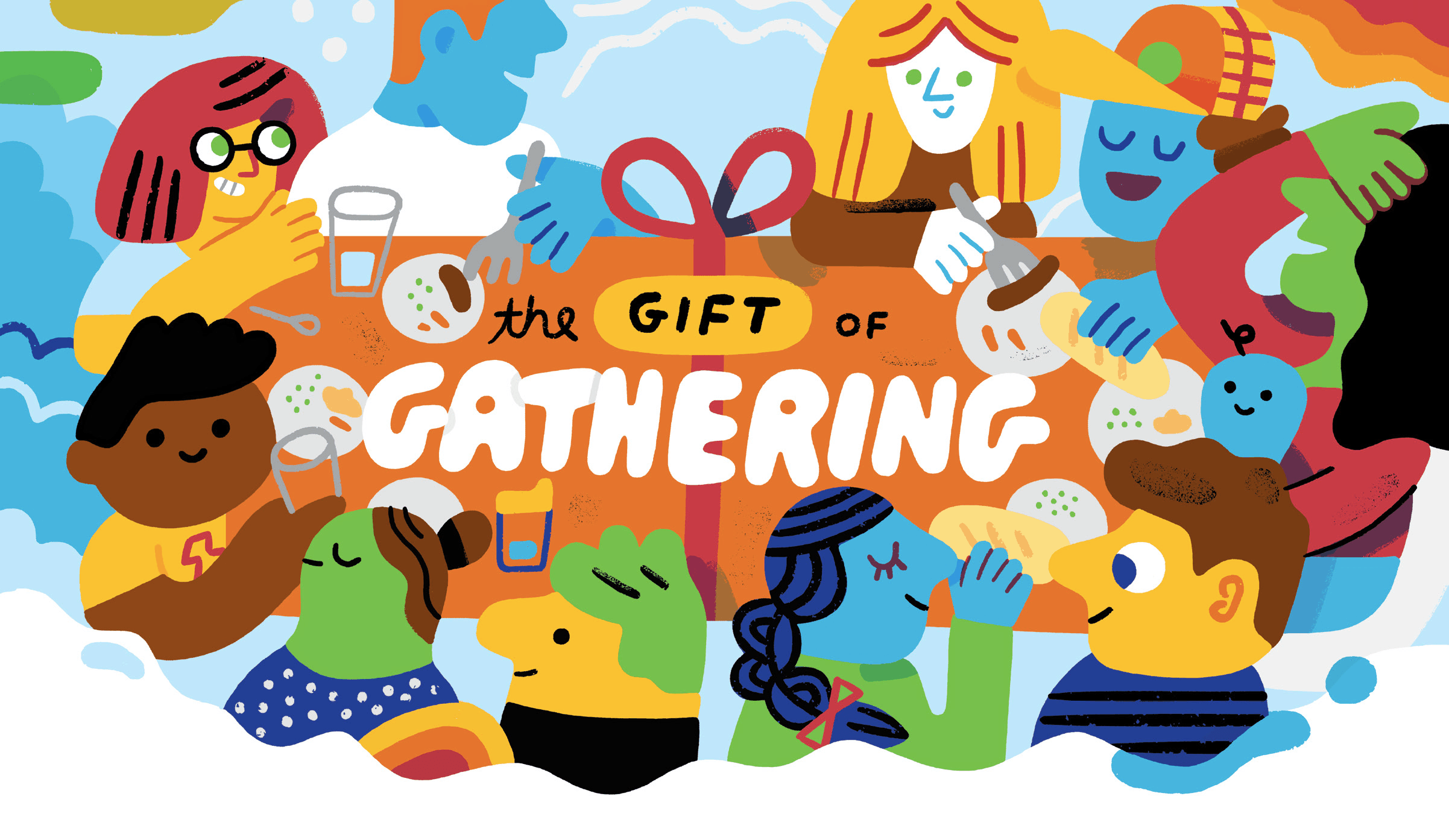 gift of gathering